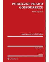 Publiczne prawo gospodarcze. Zarys wykładu, 2 wyd., 251114
