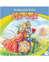 Bajki - Grajki. Królewskie Echo CD - 182918