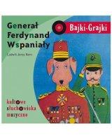 Bajki - Grajki. Generał Ferdynand Wspaniały CD - 182941